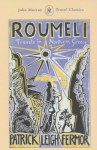Roumeli (John Murray Travel Classics) - Patrick Leigh Fermor