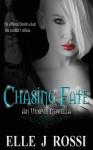 Chasing Fate - Elle J. Rossi
