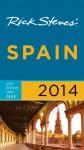 Rick Steves' Spain 2014 - Rick Steves