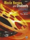 Movie Heroes for Students, Book 1 - Tom Gerou
