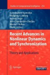 Recent Advances in Nonlinear Dynamics and Synchronization: Theory and Applications - Kyandoghere Kyamakya, Herwig Unger, Jean Chamberlain Chedjou