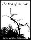 The End of the Line - Tom Lichtenberg, Johnny Lichtenberg