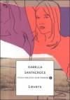 Lovers - Isabella Santacroce