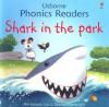 Shark in the Park (Phonics Readers) - Phil Roxbee Cox