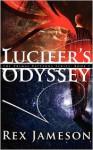 Lucifer's Odyssey - Rex Jameson