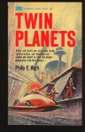 Twin Planets - Philip E. High