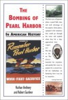 The Bombing Of Pearl Harbor In American History - Nathan Anthony, Robert Gardner