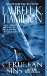 Cerulean Sins - Laurell K. Hamilton