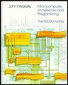 Microcomputer Architecture and Programming: The 68000 Family - John F. Wakerly
