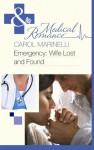 Emergency: Wife Lost and Found - Carol Marinelli