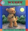 Wuzzy Takes Off (Gund Children's Library) - Robin Lester, Helen Lester