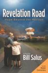 Revelation Road: Hope Beyond the Horizon - Bill Salus, Salus