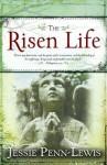 The Risen Life - Jessie Penn-Lewis