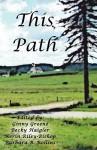 This Path - Ginny A Greene, Becky Haigler, Kerin Riley-Bishop