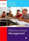 Effective School Management - Bertie Everard, Ian Wilson