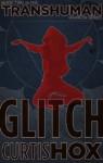 Glitch - Curtis Hox