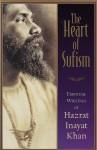 The Heart of Sufism - H.J. Witteveen, Hazrat Inayat Khan