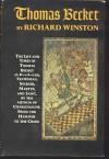 Thomas Becket: The Life and Times of Thomas Becket - Richard Winston