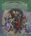 The Hero S Guide to Storming the Castle - Christopher Healy, Bronson Pinchot