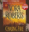 Chasing Fire (Audiocd) - Nora Roberts
