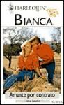 Amante Por Contrato (Harlequin Bianca, #1284) - Helen Bianchin