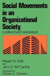 Social Movements in an Organizational Society - Mayer N. Zald, John McCarthy