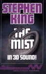 The Mist: In 3-D Sound (Audio) - ZBS Foundation, Stephen King