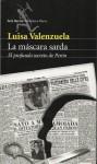 La máscara sarda: el profundo secreto de Perón - Luisa Valenzuela