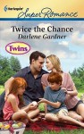 Twice the Chance - Darlene Gardner