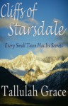 Cliffs of Starsdale (Stories of Starsdale, #1) - Tallulah Grace