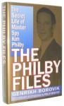 The Philby Files: The Secret Life of Master Spy Kim Philby - Genrikh Borovik
