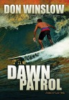 The Dawn Patrol (Audio) - Don Winslow