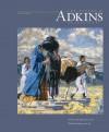 The Eugene B. Adkins Collection: Selected Works - Jane Ford Aebersold, Christina E. Burke, James Peck, B. Byron Price, W. Jackson Rushing III, Mary Jo Watson, Mark White, W. Jackson Rushing