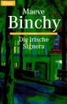 Die irische Signora - Maeve Binchy, Gerlinde Schermer-Rauwolf, Robert A. Weiss, Christa Prummer-Lehmair