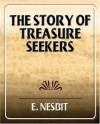 The Story of Treasure Seekers - E. Nesbit