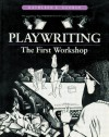 Playwriting: The First Workshop - Kathleen George