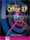 Select Series: Integrated Projects for Microsoft Office XP - Pamela R. Toliver, Yvonne Johnson