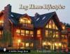 Log Home Lifestyles - Tina Skinner