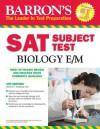 Barron's SAT Subject Test Biology E/M - Deborah T. Goldberg