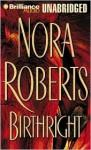 Birthright (Audio) - Nora Roberts