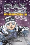 Max Flash: Mission 5: Sub Zero - Jonny Zucker, Ned Woodman