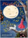 Playful Moon - Michelle Leclaire O'Neill, Michaele Sahar Razi
