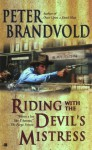 Riding with the Devil's Mistress - Peter Brandvold