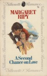 A Second Chance on Love - Margaret Ripy