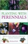 Planting with Perennials - Richard Bird