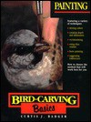 Bird Carving Basics: Painting - Curtis J. Badger