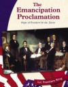 Emancipation Proclamation: Hope of Freedom for the Slaves - Michael Martin
