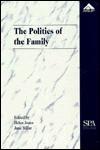 The Politics of the Family - Helen Jones