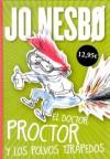 El doctor Proctor y los polvos tirapedos - Jo Nesbo