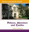 Palaces, Mansions, and Castles - Debbie Gallagher